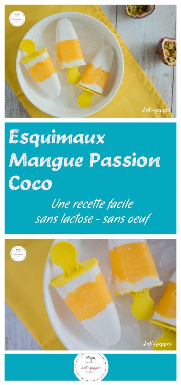 Esquimaux mangue passion coco : une recette sans lactose et sans oeuf