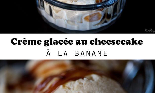 Crème glacée au cheesecake à la banane
