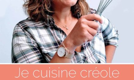 Impression du livre Je cuisine créole – Mes meilleures recettes